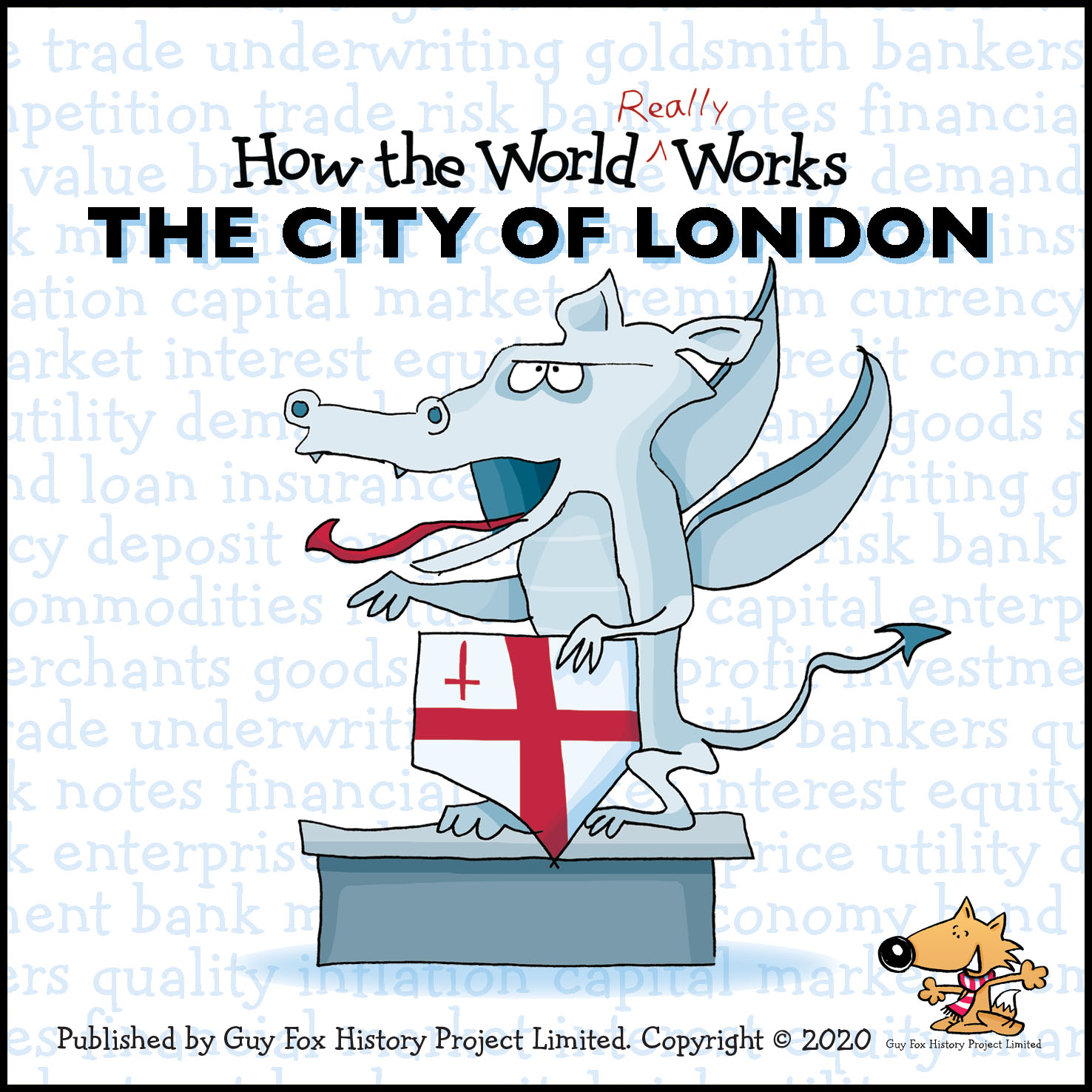 'How the World REALLY Works: The City of London' Book Cover