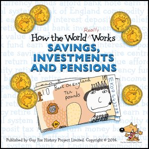 Link to UK Version of How the World REALLY Works: Savings Investments and Pensions