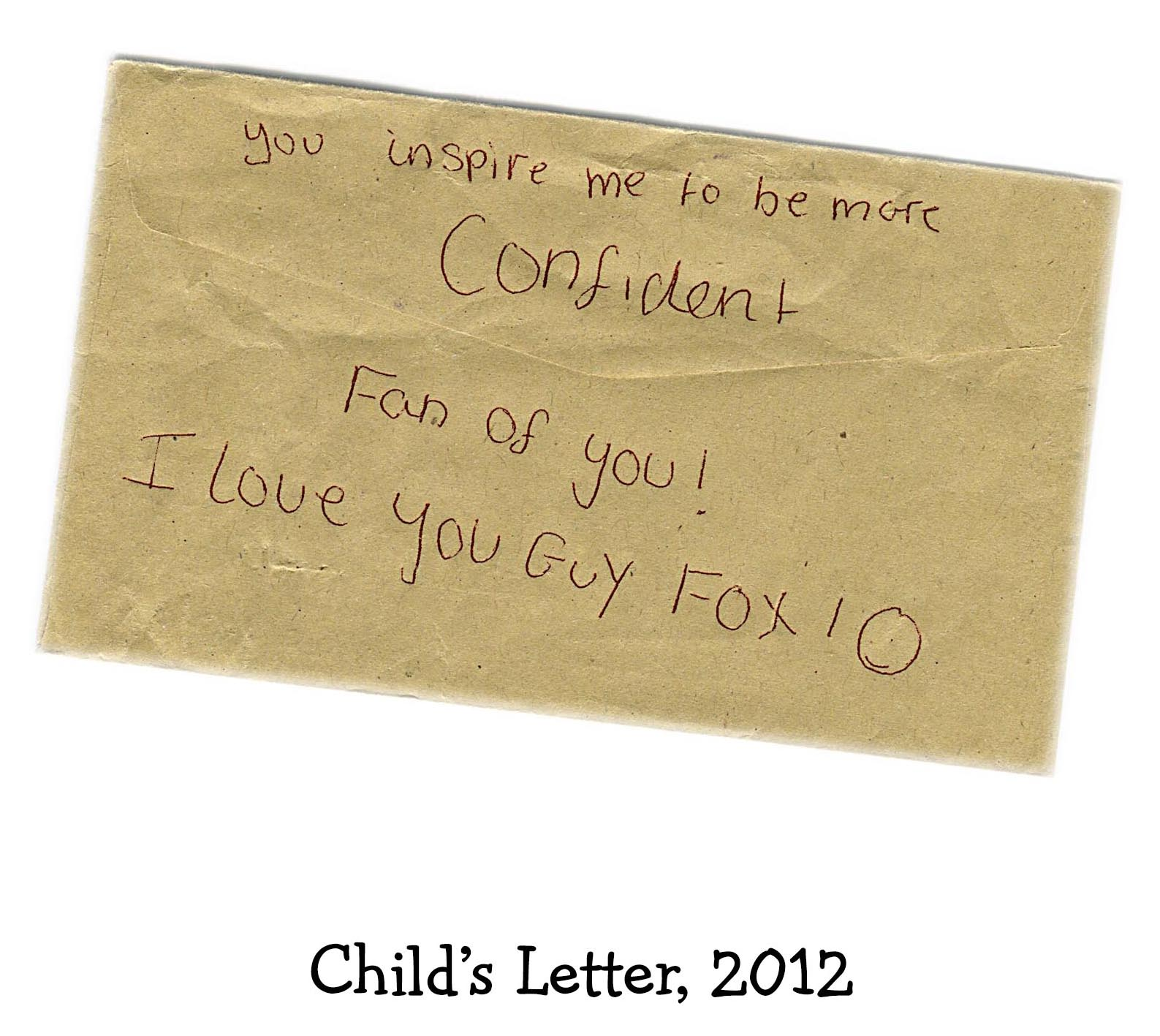 """A letter saying, """"You inspire me to be more confident"""""""