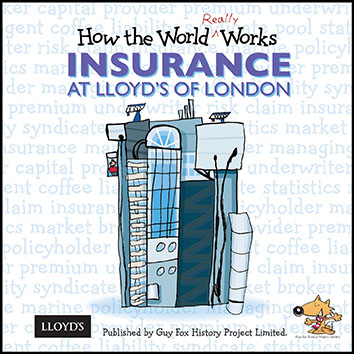 'How the World REALLY Works: Insurance at Lloyd's of London' Book Cover